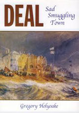 Deal - Sad Smuggling Town, Gregory Holyoake
